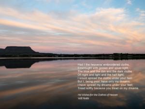 The Cloths of Heaven, Streedagh, WB Yeats